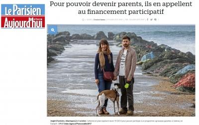 Samedi 7 Octobre 2017 Le Parisien-Aujourd'hui en France Un appel aux dons pour...être parents !